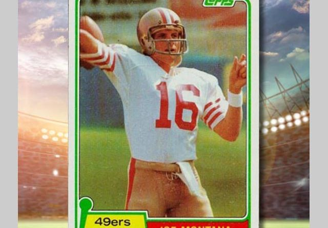 Learn all about Joe Montana rookie cards